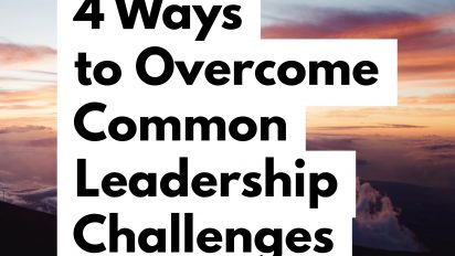 4 Typical Leadership Problems and How to Overcome Them