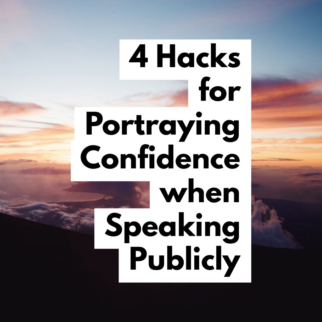 4 hacks for portraying confidence when speaking publicly