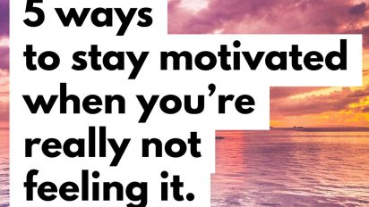 Simple Motivation Techniques to Get you Through a Tough Day
